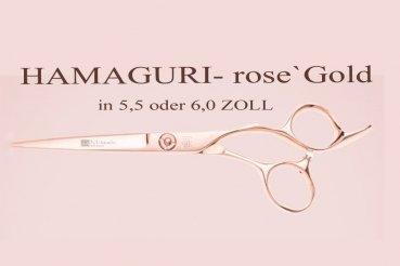 HAMAGURI rose`GOLD mit Kugellager , PROFI-SCHERE in ERGO Form (in 5,5 oder 6,0 ZOLL) Schneiden-Pointen-Slicen, unsere Empfehlung für TOP-Stylisten, Premiumklasse, mit Garantie & Zubehör